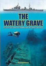 The Watery Grave: The Life and Death of the Cruiser HMS Manchester Osborne, Rich