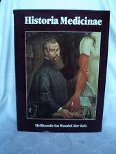 Historia Medicinae, Heilkunde im Wandel der Zeit, 1983, Andreas Verlag