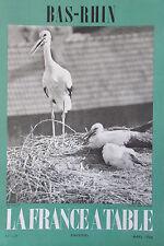 GASTRONOMIE TOURISME FOLKLORE REVUE LA FRANCE A TABLE de 1966 N° 119 LE BAS RHIN