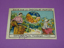 CHROMO CHOCOLAT PUPIER EUROPE 1932 ESPAGNE FRUITS VENDANGES (VINS)