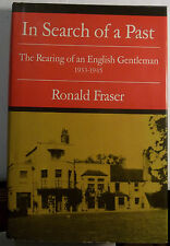 IN SEARCH OF A PAST - RONALD FRASER - ENGLISH GENTRY - 1933-1945 - BIOGRAPHY