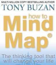 How to Mind Map : The Thinking Tool That Will Change Your Life by Tony Buzan...