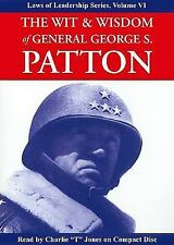 Wit and Wisdom of General George S. Patton Laws of Leadership