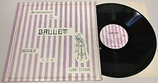 An Introduction To Ballet, With Wendy LP - LJ-111 -1970 Original, Gary Schunk