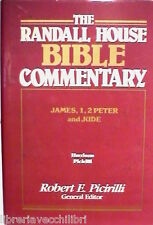 THE RANDALL HOUSE BIBLE COMMENTARY James 1 2 Peter and Jude  Robert E Picirilli