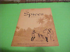 1961 SPICES BOOKLET WHAT THEY ARE WHERE THEY COME FROM AMERICAN SPICE ASSOC.