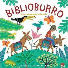 Biblioburro: A True Story from Colombia-ExLibrary
