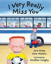 I Very Really Miss You by Jane Kemp, Clare Walters (Paperback, 2008)