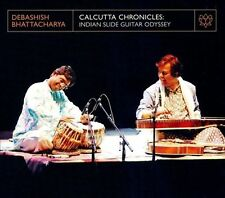 Calcutta Chronicles: Indian Slide Guitar Odyssey 2008 by Bhattacharya, ExLibrary