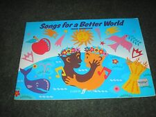 SHEET MUSIC BOOK-SONGS FOR A BETTER WORLD by THORD GUMMESSON 16 SONGS 32 PAGES