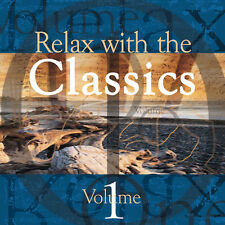 Relax with the Classics Vol1  Classical music to relax & calm NEW & WRAPPED