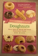A Baker's Field Guide to Doughnuts (Dede Wilson, 2012 book) food donuts dessert
