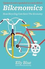 Bicycle: Bikenomics : How Bicycling Can Save the Economy by El (FREE 2DAY SHIP)