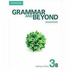 Grammar and Beyond Level 3 Workbook B, O'Dell, Kathryn, Acceptable Book