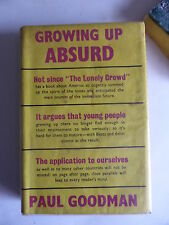 """GROWING UP ABSURD"" BY PAUL GOODMAN 1961 VICTOR GOLLANZ, LONDON ENGLISH HARDBACK"