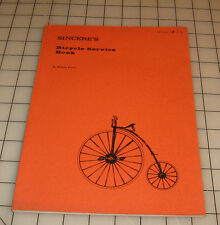 1971 SINCERE'S Bicycle Service Book by William Ewers