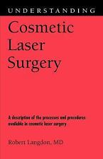 Understanding Cosmetic Laser Surgery (Understanding Health and Sickness)