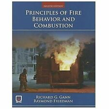 Principles of Fire Behavior and Combustion by Raymond Friedman and Richard G. G…