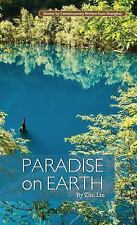 Paradise on Earth (Contemporary Writers), , Lin, Zhu, Excellent, 2013-03-26,