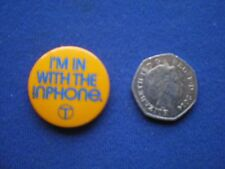 British Telecom - I'm in with the Inphone  pin badge    1970s