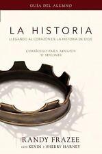 La Historia currículo, guía del alumno: Llegando al corazón de La Historia de D