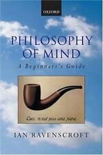 Philosophy of Mind: A Beginner's Guide by Ravenscroft, Ian