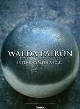 Walda Pairon: Interiors with a Soul, Roelofs, Cees, Pauwels, Ivo, Good, Hardcove