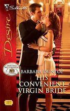 G, His Convenient Virgin Bride (Silhouette Desire), Barbara Dunlop, 0373730225,