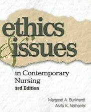 Ethics and Issues in Contemporary Nursing by Alvita K. Nathaniel and Margaret A.