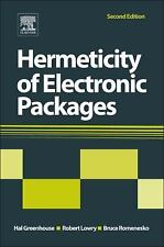 Hermeticity of Electronic Packages by Hal Greenhouse (2011, Hardcover)