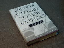 Hearts Turned to the Fathers : A History of the Genealogical Society of Utah,...