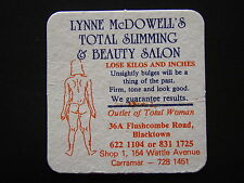 LYNNE MCDOWELL'S TOTAL SLIMMING & BEAUTY SALON 36A FLUCSHCOMBE BLACKTOWN COASTER