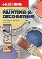 The Complete Guide to Painting & Decorating: Using P...