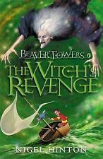 Beaver Towers: The Witch's Revenge: Witches Revenge by Nigel Hinton...