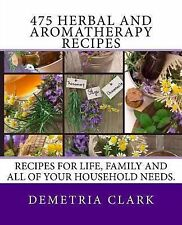 Heart of Herbs Herbal School Herbal Guides: 475 Herbal and Aromatherapy...