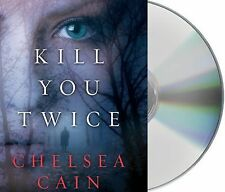 KILL YOU TWICE   -Chelsea Cain-  UNABRIDGED 9 CD ~ NEW