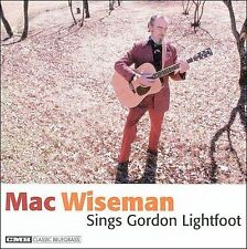 Mac Wiseman Sings Gordon Lightfo, Mac Wiseman Sings Gordon Lightfoot,  Original