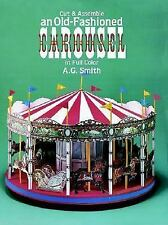 Cut & Assemble an Old-Fashioned Carousel in Full Color Models & Toys