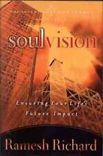 Soul Vision: Ensuring Your Life's Future Impact (The Intentional Life Series)