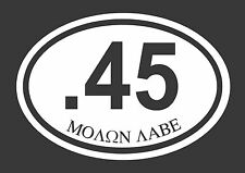 Lot of 2, .45 ACP Pistol Molon Labe Oval Vinyl Decal Logo sticker Car Truck