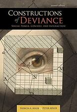 Constructions of Deviance : Social Power, Context, and Interaction by...