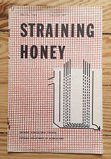 Straining Honey, 1954 Ontario Agriculture Circular BEEKEEPING apiary Canada bees