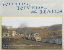 Roads, Rivers and Rails: DELAWARE & HUDSON -- ONEONTA to BINGHAMTON (NEW BOOK)