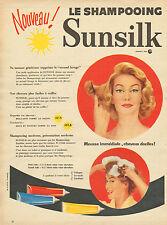 Publicité 1957  SHAMPOOING SUNSILK  moderne cheveux facile à coiffer !!