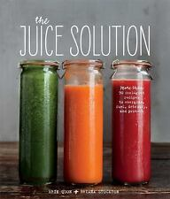 The Juice Solution by Quon, Erin, Stockton, Briana