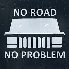 Funny No Road No Problem Jeep Car Decal Vinyl Sticker For Bumper Panel Window