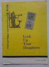 LOCK UP YOUR DAUGHTERS.HENRY FIELDING.PROGRAMME TICKET 13-4-62.HY HAZELL.S SMITH