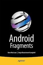 Android Fragments by Dave MacLean and Satya Komatineni (2014, Book, Other,...
