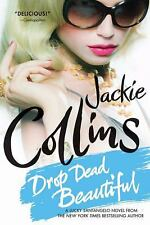 Drop Dead Beautiful by Jackie Collins (2010, Paperback)