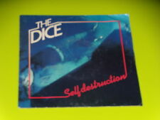 45 tours SP - THE DICE - SELF DESTRUCTION - 1982